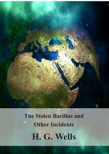 Thestolen bacillus and other incidents