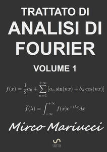 Trattato di analisi di Fourier. Vol. 1