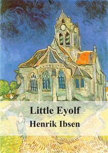 Ilpiccolo Eyolf. Ediz. inglese