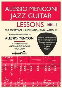Jazz guitar lessons. The secrets of improvisation and harmony