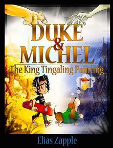 Theking tingaling painting. Duke & Michel