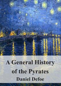Ageneral history of the pyrates