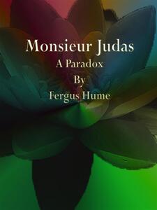 Monsieur Judas. A paradox