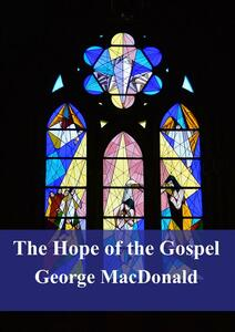 Thehope of the Gospel