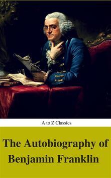 Theautobiography of Benjamin Franklin