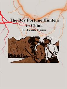 Theboy fortune hunters in China