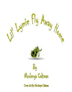 Lil' Lymie Fly Away Home