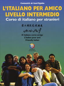 Squillogame.it L' italiano per amico. Corso di italiano per stranieri. Livello intermedio. Con CD-ROM Image