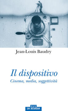 Promoartpalermo.it Il dispositivo. Cinema, media, soggettività Image