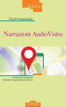 Capturtokyoedition.it Narrazioni audiovisive. Ambienti per progettare Episodi di Apprendimento Situato Image