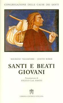 Santi e beati giovani - Judith Borer,Maurizio Tagliaferri - copertina