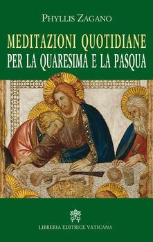 Meditazioni quotidiane per la quaresima e la Pasqua - Phyllis Zagano - copertina
