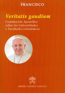 Veritatis gaudium. Constitución apostólica sobre las universidades y facultades eclesiásticas