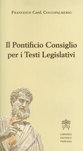 Il Pontificio Consiglio per i testi legislativi