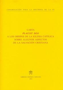 Placuit Deo. A los Obispos de la Iglesia Católica sobre algunos aspectos de la salvación cristiana - copertina