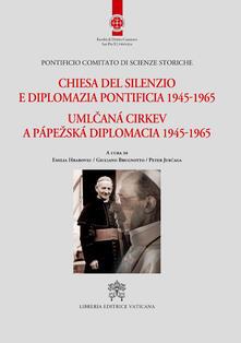Chiesa del silenzio e diplomazia pontificia 1945-1965.pdf
