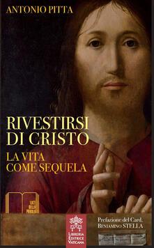 Osteriacasadimare.it Rivestirsi di Cristo. La vita come sequela Image