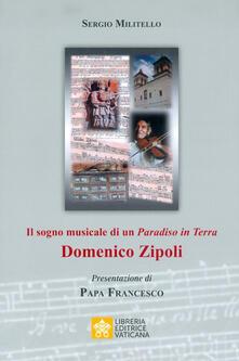 Il sogno musicale di un «Paradiso in Terra». Domenico Zipoli - Sergio Militello - copertina
