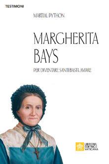 Margherita Bays. Per diventare Santi basta amare.pdf