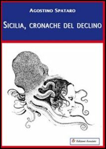 Sicilia, cronache del declino