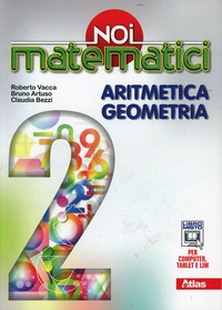 Noi matematici. Aritmetica. Geometria. Per la Scuola media. Con e-book. Con espansione online. Vol. 2 - Artuso Bruno Bezzi Claudia - wuz.it