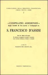 Compilatio Assisiensis. Dagli scritti di fr. Leone e compagni su san Francesco