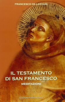 Squillogame.it Il testamento di san Francesco. Meditazioni Image