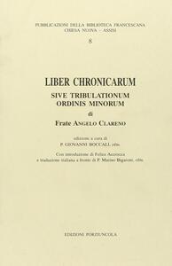 Liber chronicarum sive tribulationum Ordini Minorum
