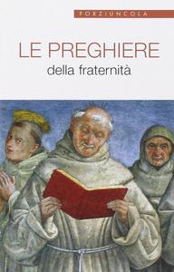Libro Le preghiere della fraternità