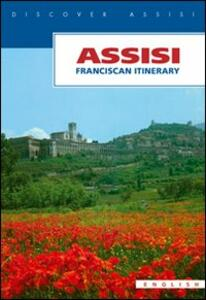 Assisi. Franciscan itinerary