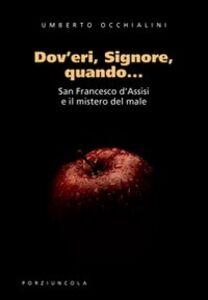 Libro Dov'eri, Signore, quando... Umberto Occhialini