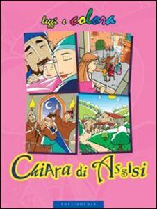Libro Chiara di Assisi Amerigo Pinelli