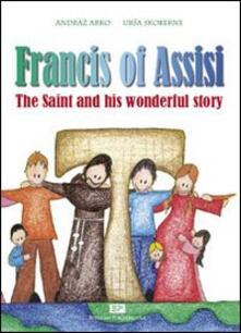 Francis of Assisi. Ediz. illustrata.pdf