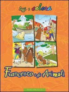 Libro Francesco e gli animali Amerigo Pinelli