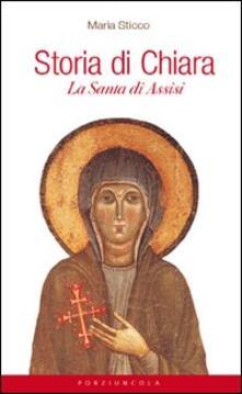 Amatigota.it Storia di Chiara. La santa di Assisi Image