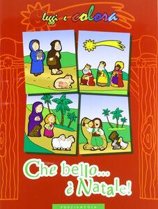 Libro Che bello... è Natale!