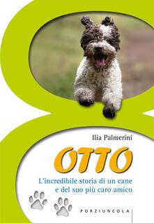 Otto. Lincredibile storia di un cane e del suo più caro amico.pdf