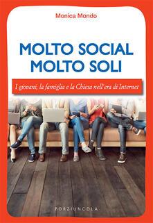 Ristorantezintonio.it Molto social molto soli. I giovani, la famiglia e la Chiesa nell'era di Internet Image