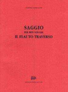 Libro Saggio per ben sonare il flauto traverso (rist. anast. Vicenza, 1779) Antonio Lorenzoni