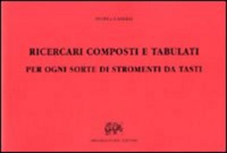 Libro Ricercari composti e tabulati. Vol. 2 Andrea Gabrieli