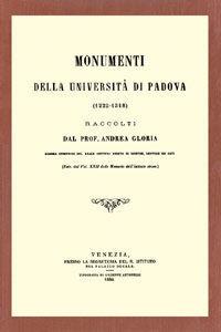 Foto Cover di Monumenti della Università di Padova (1222-1318) (rist. anast. Venezia-Padova, 1884-85). Vol. 1, Libro di Andrea Gloria, edito da Forni
