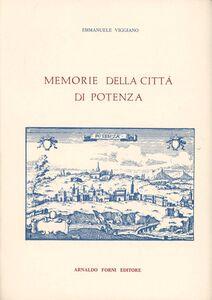 Foto Cover di Memorie della città di Potenza (rist. anast. Napoli, 1805), Libro di Emmanuele Viggiano, edito da Forni