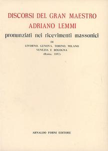 Libro Discorsi del gran maestro A. L. (rist. anast. Roma, 1892) Adriano Lemmi