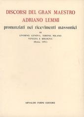 Discorsi del gran maestro A. L. (rist. anast. Roma, 1892)