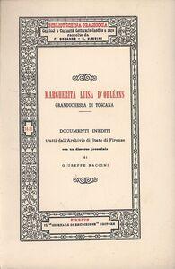 Libro Margherita Luisa d'Orléans, granduchessa di Toscana. Documenti inediti