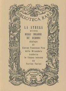 Libro La strega Giovanni Pico della Mirandola