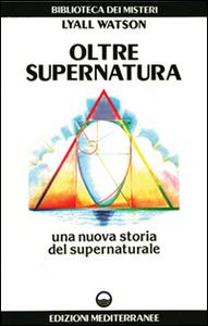 Libro Oltre supernatura Lyall Watson