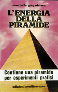 Libro L' energia della piramide Max Toth , Greg Nielsen