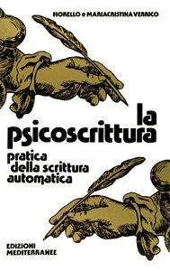 Libro La psicoscrittura Fiorello Verrico , Mariacristina Verrico