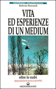 Libro Vita ed esperienze di un medium Roberto Buscaioli